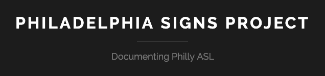 The Philadelphia Signs Project