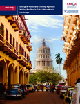 Emergent Voices and Evolving Agendas: Writing Realities in Cuba's New Media Landscape by Mariela Morales-Suárez
