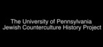 Jewish Counter Culture Oral History Project Highlights by Multiple narrators
