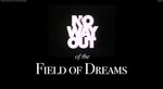 No Way Out of the Field of Dreams
